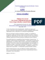 14 PERRENOUD Philippe 10 novas competências para ensinar Porto Alegre Artmed 2000