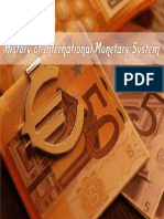14242911 History of International Monetary System