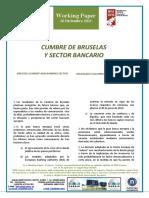 CUMBRE DE BRUSELAS Y SECTOR BANCARIO - BRUSSELS SUMMIT AND BANKING SECTOR (Spanish) - BRUSELAKO GAILURRA ETA BANKU SEKTOREA (Espainieraz)