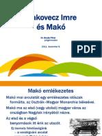 Makovecz Imre és Makó