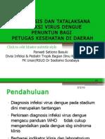 Diagnosis Dan Tatalaksana Infeksi Virus Dengue (IVD) Dinkes 2011