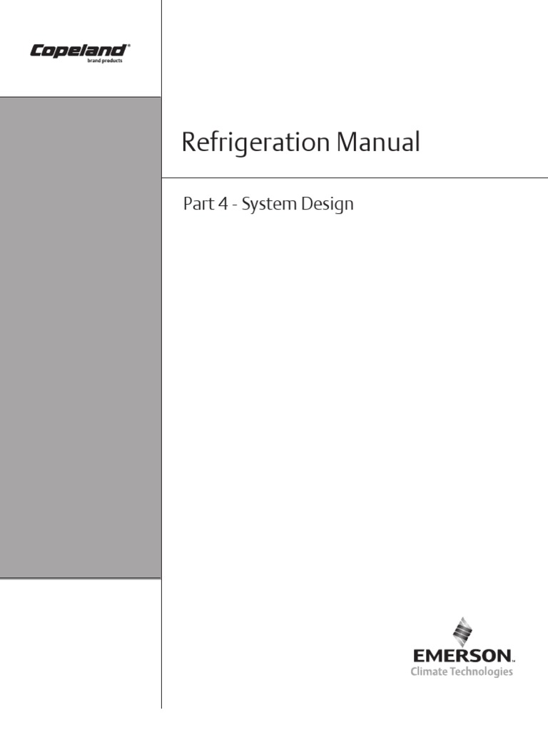 Copeland Refrigeration Manual - Part 4 - System Design | Gas Compressor |  Heat Pump