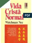 Watchman Nee - A vida cristã normal