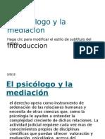El Psicologo y La Mediacion