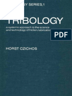 01 Tribology - A Systems Approach to the Science and Technology of Friction, Lubrication, And Wear - Horst Czichos