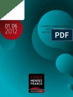 Programme de l'Espace Mendès France, Poitiers, de janvier à juin 2012