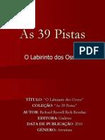 39 Pistas - O Labirinto Dos Ossos