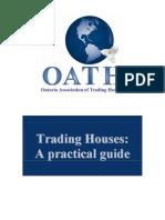 En Trading Houses Practical
