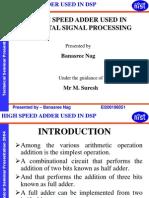 High Speed Adder Used in Digital Signal Processing