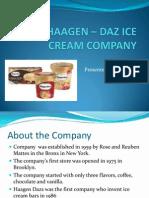 HAAGEN – DAZ ICE CREAM COMPANY