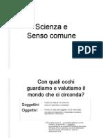 1.1 Scienza e Senso Comune