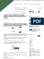 13 Passos Para Configurar Seu Roteador Wireless Em Modo Access Point (Ponto de Acesso) _ MUndo ZoOM