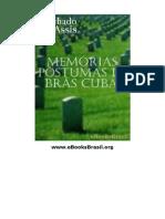 MACHADO de ASSIS, Memorias Postumas de Bras Cubas