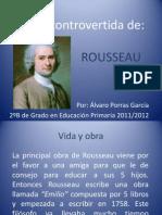 Vida Controvertida de Rousseau