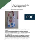 Una bolsa resistente hecha con la técnica de fusión para niños