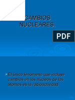 CAMBIOS NUCLEARES