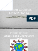 Different Cultures – Similar People