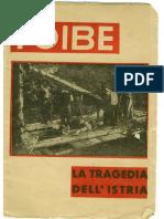 Foibe, Tragedia Dell'Istria - Documento Dell'Epoca (Probabile 1946)