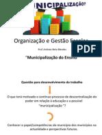 Organização e Gestão Escolar - municipalização