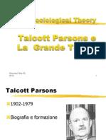 Talcott Parsons e la Grante Teoria
