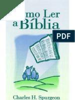 Como Ler a Bíblia - Charles H. Spurgeon