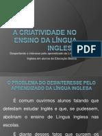 A criatividade no ensino da língua inglesa