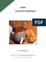 Curso Metodo Pratico de Mrdanga Por Jivartha Dasa