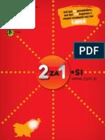 """2za1.si, december 2011 - maj 2012, vzhodna Slovenija - knjiga kuponov """"dva za ena"""""""