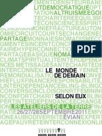 Le Monde de Demain en 9 tendances - Ateliers de la Terre, 2011