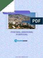 Guia Cruceromania de Funchal (Madeira)