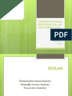 Intervensi Minimal Dalam Kedokteran Gigi if Tugas
