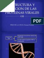 Estructura y Funcion de Las Proteinas Virales