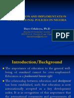formulationandimplementationofeducationalpoliciesinnigeria-091218163648-phpapp02