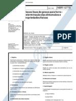 NBR 12775 - Placas Lisas de Gesso Para Forro - Determinacao Das Dimensoes e des Fisicas