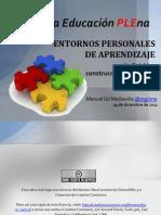 Hacia una educación PLEna. Entornos Personales de Aprendizaje (PLE)