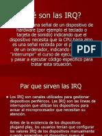 Qué son las IRQ