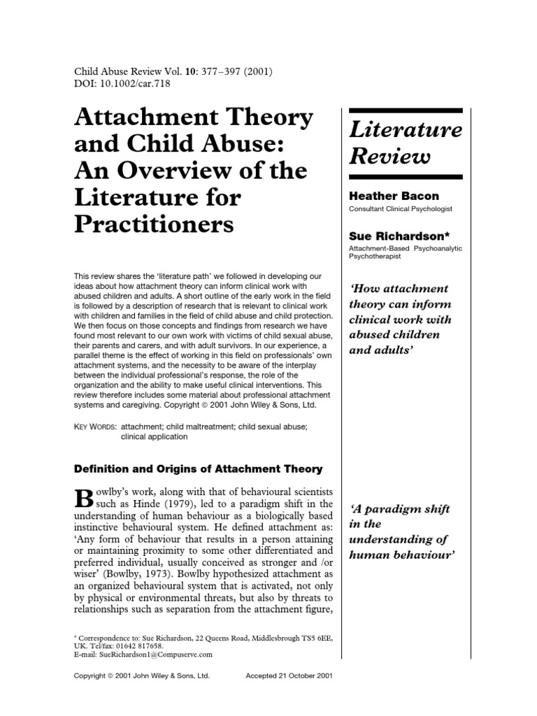 Attachment Theory and Child Abuse - An Overview of the
