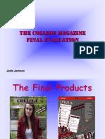 College Magazine Evaluation