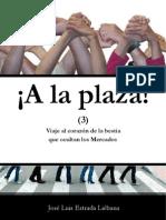A la plaza!!!