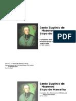 Biografia de Santo Eugenio de Mazenod