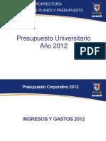 Presentacion Presupuesto Universitario 2012
