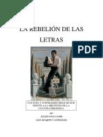 La Rebelión de Las Letras. Cultura y contradiscursos de la revista Sur frente a la irrupción de la contracultura peronista. Julian Otal Landi