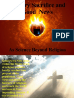 Good News and Calvary Sacrifice as Science