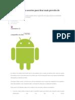 Aprenda códigos secretos para tirar mais proveito do Android