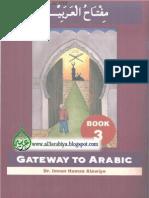 Gateway to Arabic - Book Three - by Dr. Imran Hamza Alawiye - مفتاح العربية