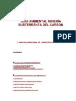 GUIA AMBIENTAL MINERIA SUBTERRANEA DEL CARBÓN Ormeño Adrian_8_
