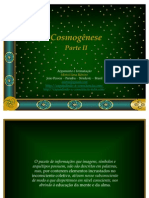 Cosmogênese - Parte II - Mirtzi Lima Ribeiro - Junho-2011