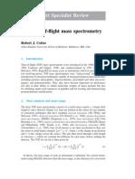 Time of Flight Mass Spectrometry