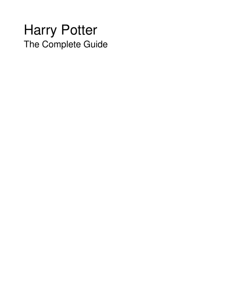 Harry Potter The Complete Guide
