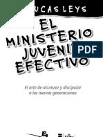 Lucas Leys - El Ministerio Juvenil Efectivo
